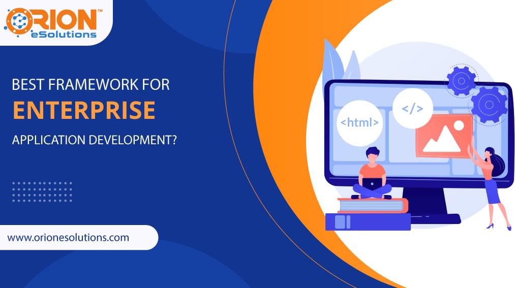 best-framework-for-enterprise-app-development
