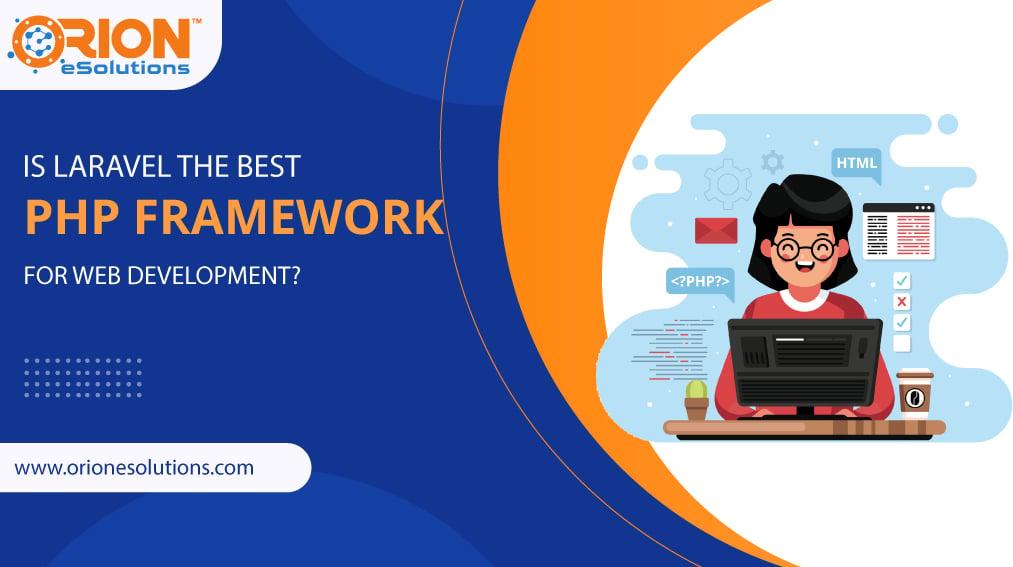 is-laravel-the-best-php-framework-for-web-development