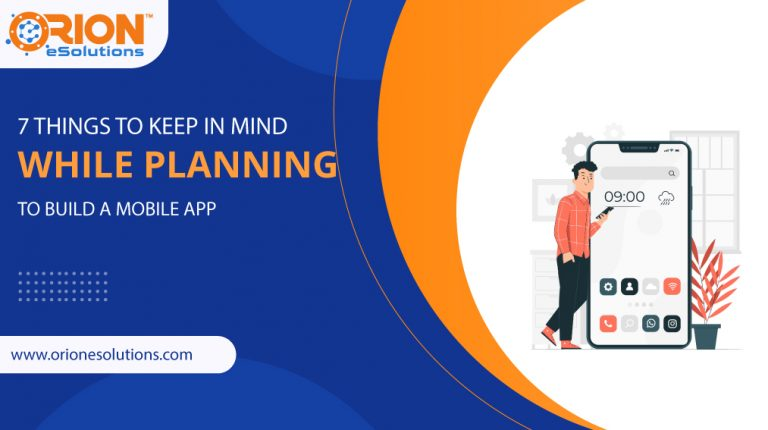 7-things-to-keep-in-mind-while-planning-to-build-a-mobile-app