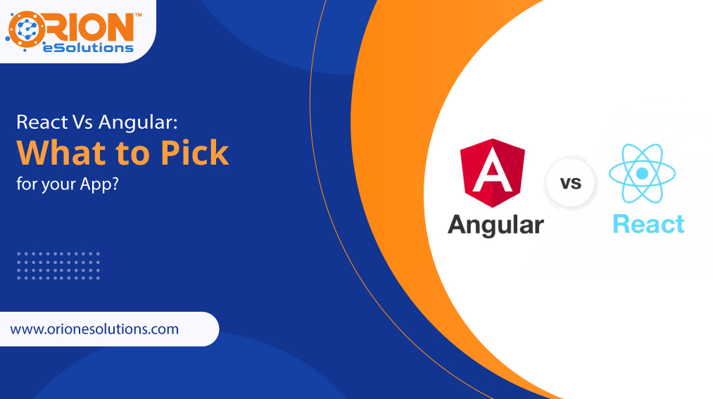 react-vs-angular-what-to-pick-for-your-app