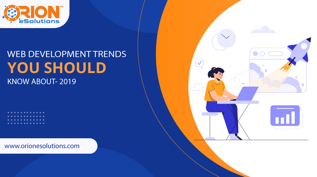 web-development-trends-you-should-know-about-2019