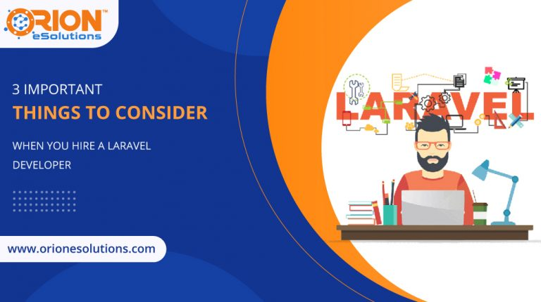 3-important-things-to-consider-when-you-hire-a-laravel-developer