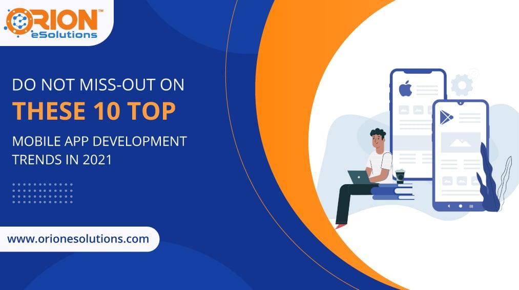 10-top-mobile-app-development-trends-in-2021