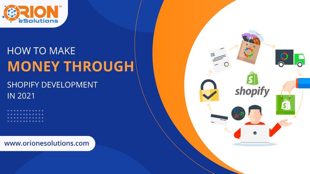 make-money-through-shopify-development