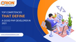 TOP-COMPETENCIES-THAT-DEFINE-A-GOOD-PHP-DEVELOPER-IN-2021
